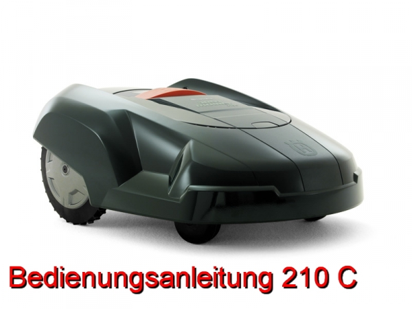 husqvarna automower bedienungsanleitung 210 c ab 2007 fachhandel b rger motorger te. Black Bedroom Furniture Sets. Home Design Ideas